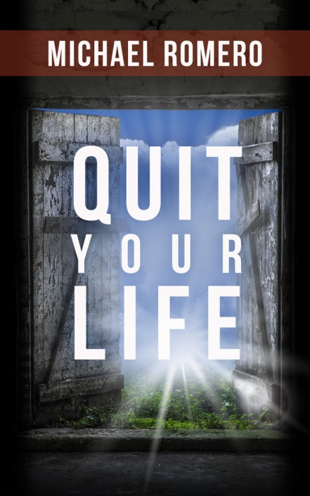 Quit Your Life book cover design